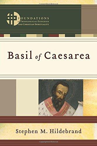Basil of Caesarea (Foundations of Theological Exegesis and Christian Spirituality)