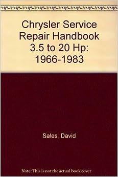 Chrysler Service Repair Handbook 3.5 to 20 Hp: 1966-1983
