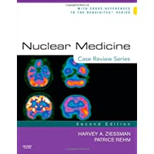 Nuclear Medicine: Case Review Series, 2e by Ziessman MD, Harvey A. 2nd (second) Edition [Paperback(2010)]