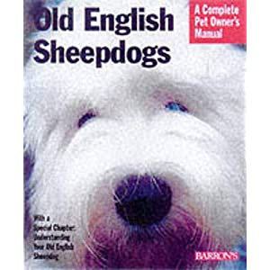 Old English Sheepdogs (Complete Pet Owner's Manuals) 42