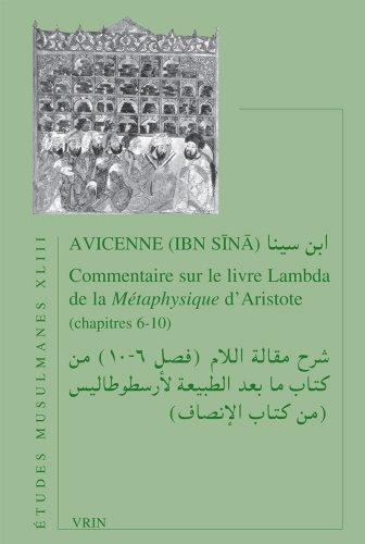 Avicenne, Commentaire Sur Le Livre Lambda de la Metaphysique D'Aristote (Etudes Musulmanes)