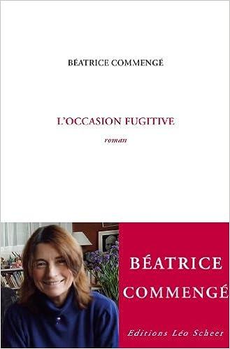 Amazon Fr L Occasion Fugitive Beatrice Commenge Livres