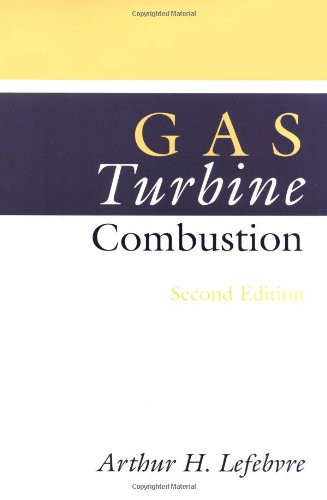 GAS Turbine Combustion, Second Edition (Combustion: An International)