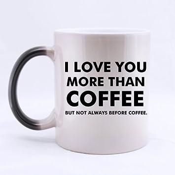 11 Ounces Funny Series Quotes Sayings Mug I Love You More Than