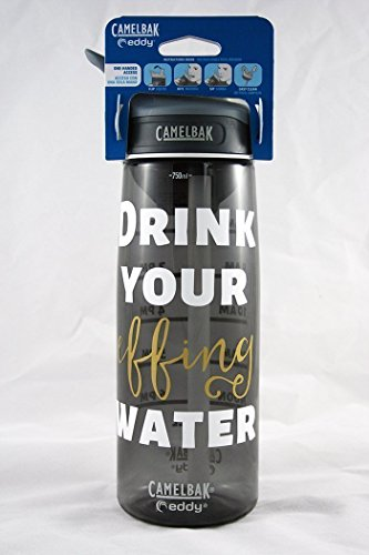 Daily Water Tracker - .75L Camelbak Bottle - Drink Your Effing Water