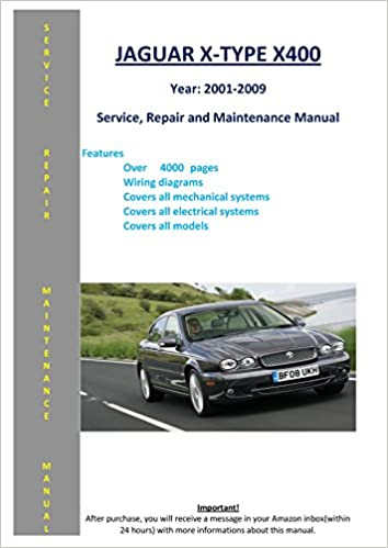 Jaguar X-type X400 From 2001 - 2009 Service Repair ... on