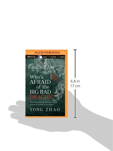 Who's Afraid of the Big Bad Dragon?: Why China Has the Best (and ...