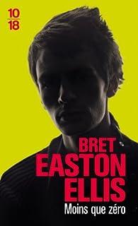 Moins que zéro, Ellis, Bret Easton