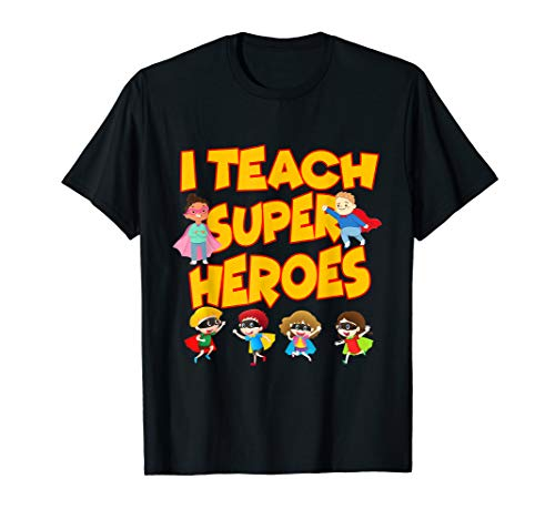 I Teach Superheroes Funny Hero Teaching Gift