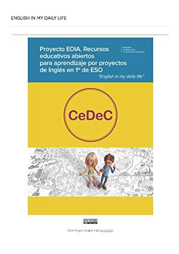 Proyecto EDIA. Recursos educativos abiertos para aprendizaje por proyectos de Inglés en 1º de ESO.