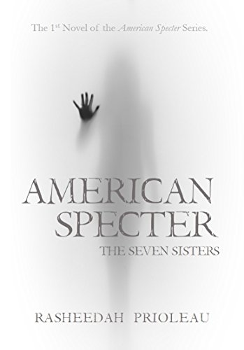 Search : American Specter: The Seven Sisters