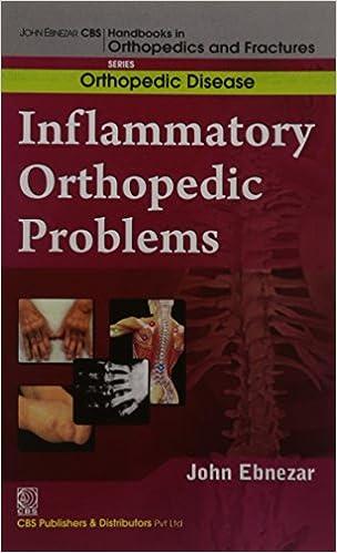 Book John Ebnezar CBS Handbooks in Orthopedics and Factures: Orthopedic Disease :Inflammatory Orthopedic Problems