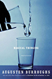 Magical Thinking: True Stories