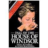 Fall of the House of Windsor, Nigel Blundel, 0809237075
