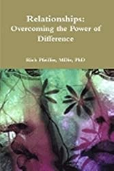 Relationships: Overcoming the Power of Difference (Essential Relationship Series)