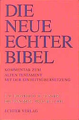 Die Neue Echter-Bibel. Altes Testament.: Die Neue Echter-Bibel. Kommentar: Die Psalmen II. Psalm 51 - 100: 40. Lieferung