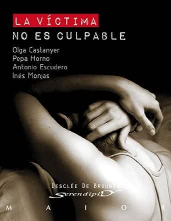 La víctima no es culpable (Serendipity Maior) eBook: Olga ...