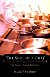 img - for Soul of a Chef: The Journey Toward Perfection by Michael Ruhlman (2000-06-26) book / textbook / text book
