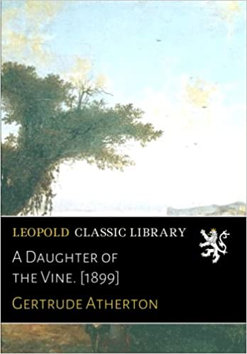 Book A Daughter of the Vine. [1899]