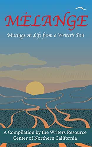 Melange: Musings on Life from a Writer's Pen