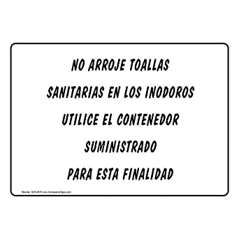 Amazon.com: ComplianceSigns Aluminum Do Not Deposit Sanitary Napkins In Toilet Spanish Sign, 14 X 10 in. with Spanish Text, White: Industrial & Scientific