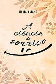 A ciência do sorriso