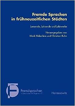 Descargar U Torrent Fremde Sprachen In Frühneuzeitlichen Städten: Lernende, Lehrende Und Lehrwerke Epub Ingles