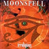 Irreligious by Moonspell (1996-07-29)