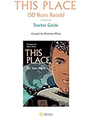 This Place: 150 Years Retold Teacher Guide
