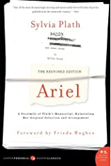 Ariel: The Restored Edition: A Facsimile of Plath's Manuscript, Reinstating Her Original Selection and Arrangement (P.S.) (Modern Classics) Paperback