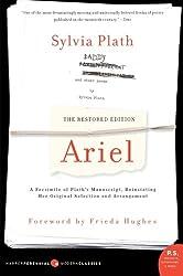 Ariel: The Restored Edition: A Facsimile of Plath's Manuscript, Reinstating Her Original Selection and Arrangement (P.S.)