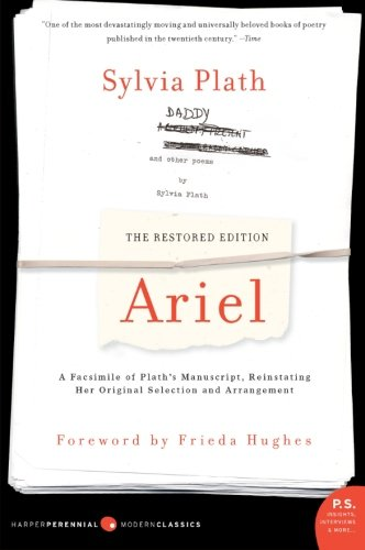 Ariel: The Restored Edition: A Facsimile of Plath