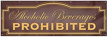 12x4 CGSignLab Classic Brown Heavy-Duty Outdoor Vinyl Banner Alcoholic Beverages Prohibited