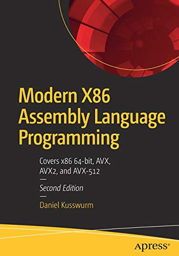 Pdf Computers Modern X86 Assembly Language Programming: Covers x86 64-bit, AVX, AVX2, and AVX-512