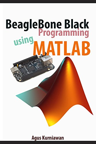 BeagleBone Black Programming using Matlab (Beaglebone Black Programming)