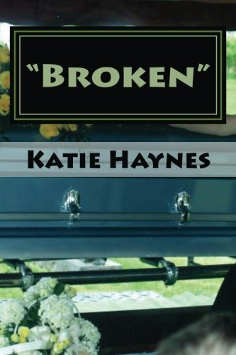 Book: Broken by Katie Haynes
