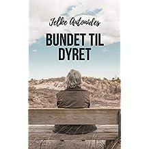 Bundet til dyret (Danish Edition)