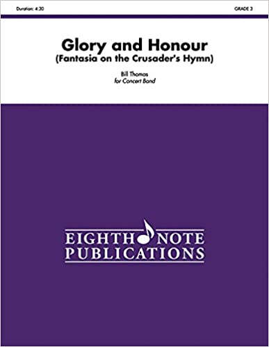 Book Glory and Honour: Fantasia on the Crusader's Hymn, Conductor Score (Eighth Note Publications)