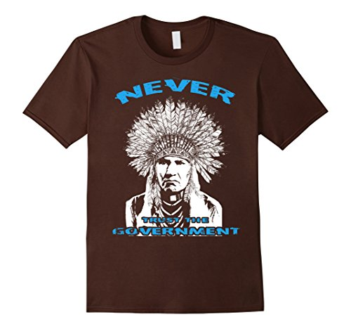 Men's Never Trust the Government Native American in Headdress T 2XL Brown - Native Head Dresses