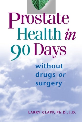 Prostate Health in 90 Days 90 Day Condition