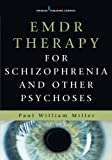 img - for EMDR Therapy for Schizophrenia and Other Psychoses book / textbook / text book