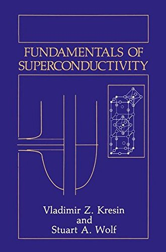 Fundamentals of Superconductivity (Topics in Language and Linguistics)