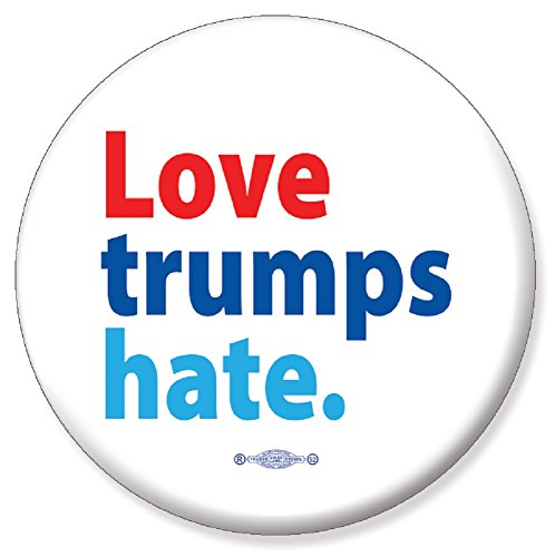LOVE TRUMPS HATE HILLARY CLINTON FOR PRESIDENT 2016 CAMPAIGN PIN