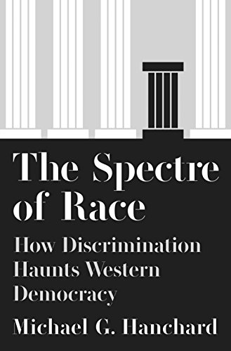 Image of The Spectre of Race: How Discrimination Haunts Western Democracy