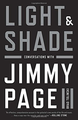 Light and Shade: Conversations with Jimmy Page [Brad Tolinski] (Tapa Blanda)