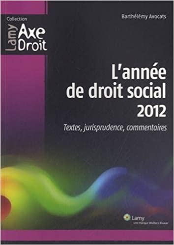 Livres gratuits L'année de droit social 2012 : Textes, jurisprudence, commentaires pdf epub