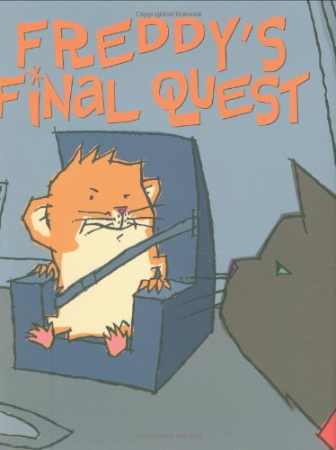 Download Freddy's Final Quest: Book Five In The Golden Hamster Saga pdf