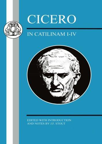 Cicero: In Catilinam I-IV (Latin Texts)
