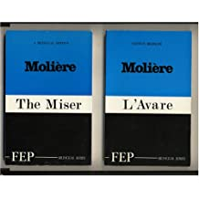 L'Avare : The Miser (Bilingual Edition - French and English) (French Edition) (English and French Edition)