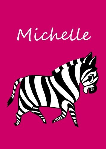 Michelle: personalisiertes Malbuch/Notizbuch/Tagebuch - Zebra - A4 - blanko